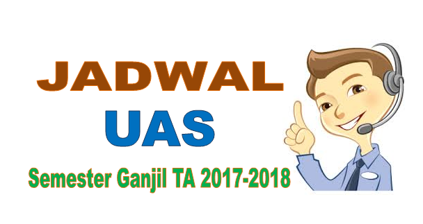 Jadwal UAS Semester 3 Keperawatan Tahun Akademik 2017-2018