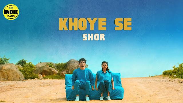 SHOR - Khoye Se Lyrics