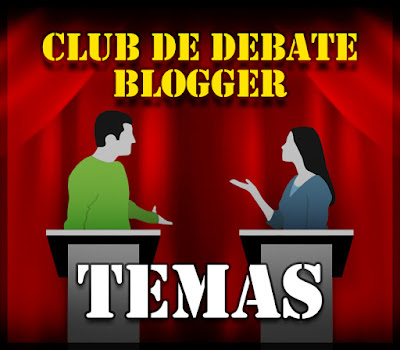Club de Debate Blogger (Temas)