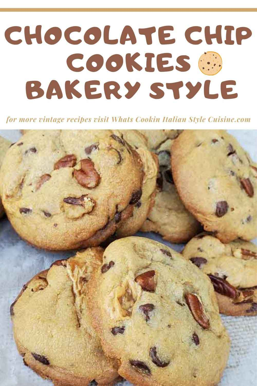 pin for later chocolate chip cookie recipe