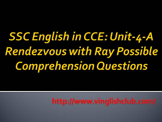 10th-Class-Rendezvous-with-Ray-Possible-Comprehension-Questions