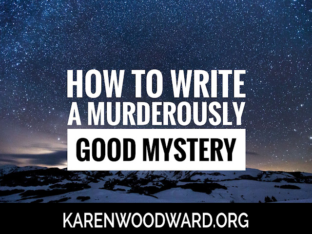 How To Write A Murderously Good Mystery