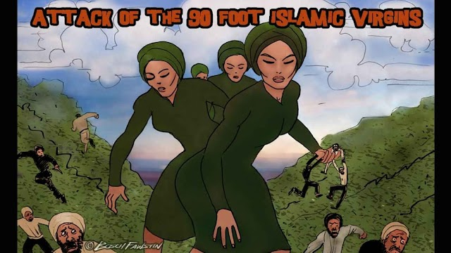 Attack of the 90 Foot Islamic Virgins