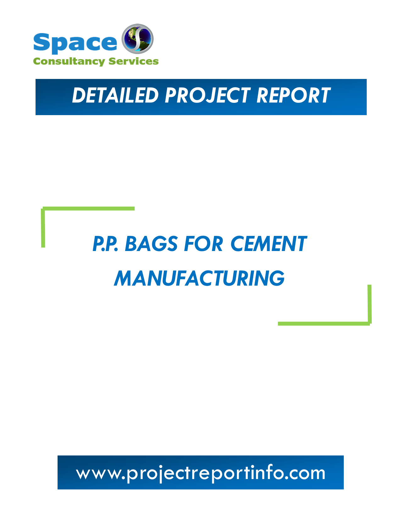 Project Report on P.P. Bags for Cement Manufacturing