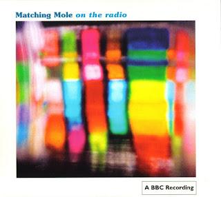 Matching Mole -  1972 - On The Radio