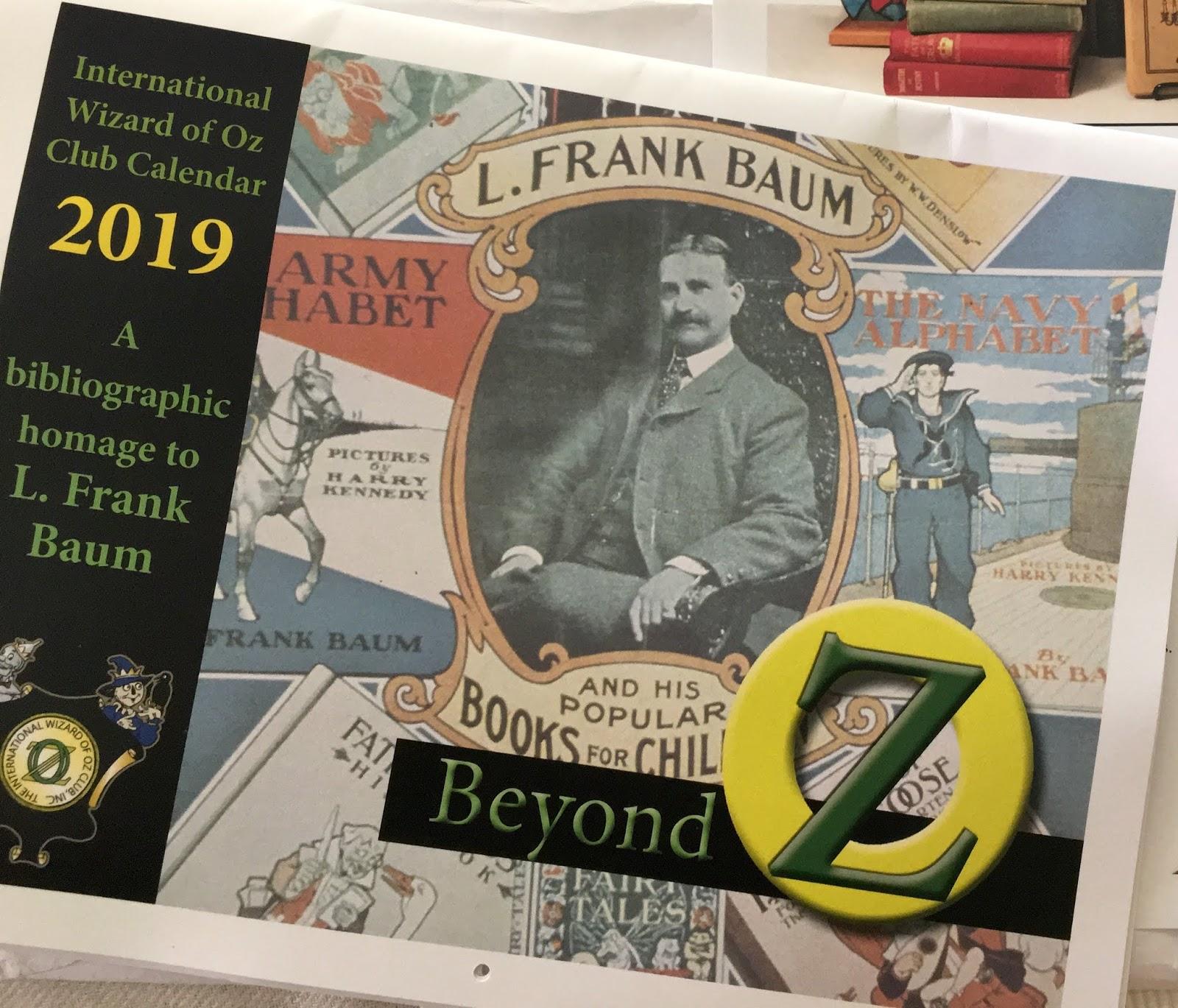 be93f77cd936 Calendar by the International Wizard of Oz Club