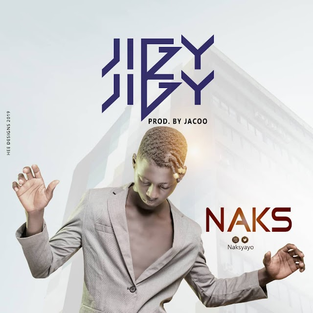 MUSIC: Naks Jiggy_jiggy Download mp3