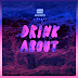 SEEB RETURN WITH NEW SINGLE 'DRINK ABOUT' FT. DAGNY // .@seebmusic