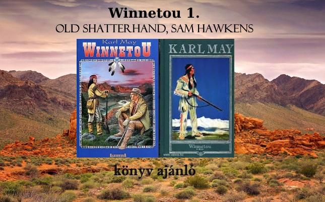 Winnetou 1. Old Shatterhand, Sam Hawkens könyv ajánló