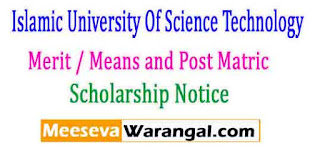 Islamic University Of Science  Technology Merit / Means and Post Matric 2015-16  Scholarship Notice