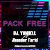 PACK FREE - Dj. Yonhell ft. Jhonder Farid