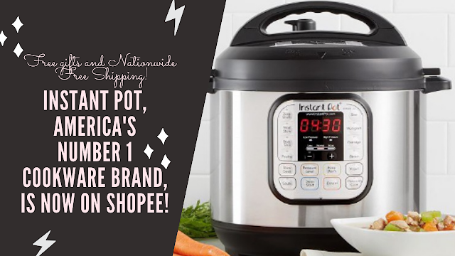 Instant Pot, America's Number 1 Brand, is Now on Shopee!