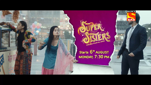 Super Sister Serial on Sab TV - Wiki, Story, Timings, Full Star Cast, Promos Videos, Photos, BARC Rating