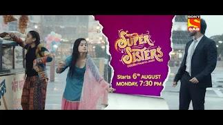 Super Sister serial sab tv upcoming serial show, story, timing, schedule, Super Sister Show Repeat timings, TRP rating this week, actress, actors name with photos