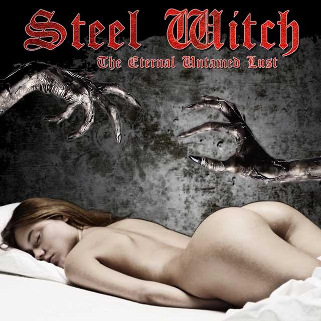 """Ο δίσκος των Steel Witch """"The Eternal Untamed Lust"""""""
