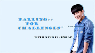 Falling For Challenges xiu min