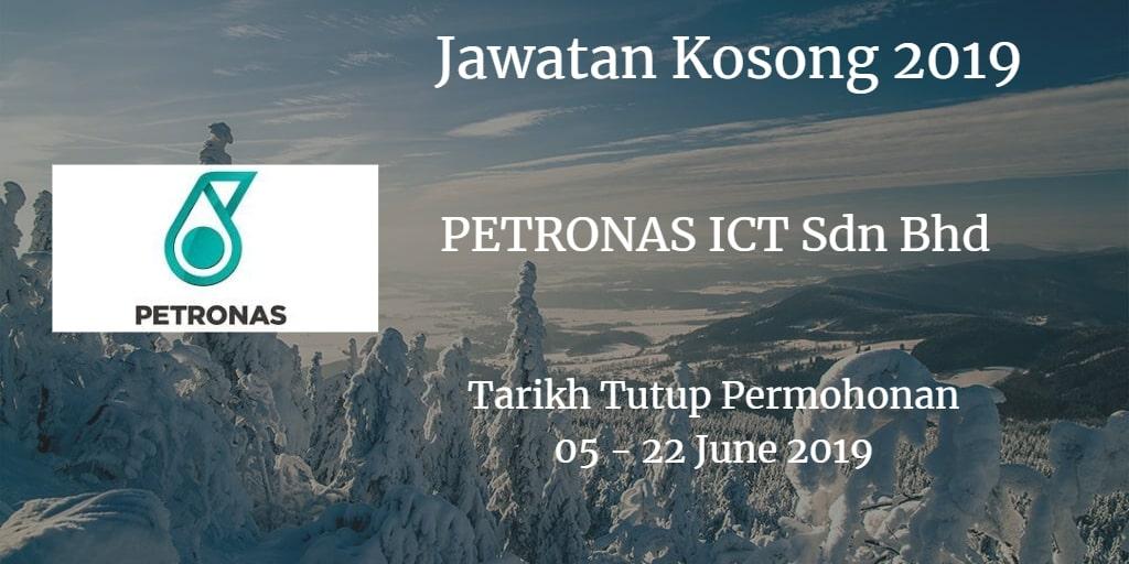 Jawatan Kosong PETRONAS ICT Sdn Bhd 05 - 22 June 2019
