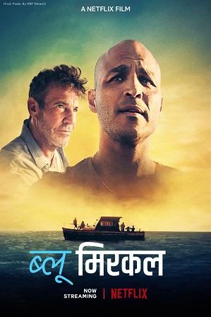Blue Miracle (2021) Hindi Dual Audio 950MB Web-DL 720p