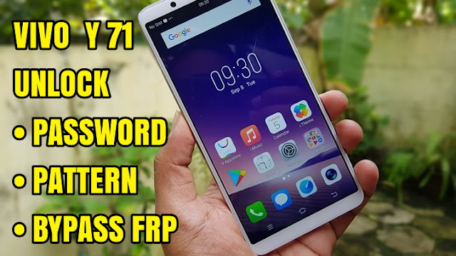 Vivo Y71 PD1731 Unlock Remove Password Pattern Lock (Bypass