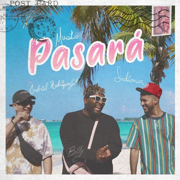 Musiko – Pasará (Feat.GabrielRodriguezEMC,Indiomar) (Single) 2020
