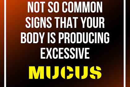 6 Signs Your Body Is Producing Excessive Mucus And How To Stop It