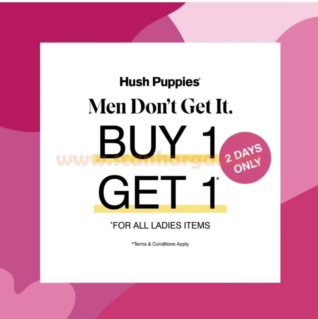 Hush Puppies Promo International Women's Day! Spesial Buy 1 Get 1