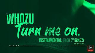 Instrumental | Whozu – Turn me on (Beat) | Download Mp3