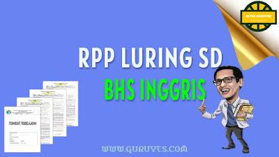 halaman ini dapat anda download Juga Contoh RPP Bahasa Inggris luring SD semester  Free Download RPP 1 Lembar Bahasa Inggris Kelas 6 SD K13 Semester 1