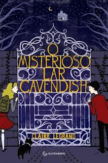 O misterioso lar cavendish Os 10 mais desejados da editora Gutenberg