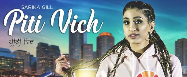 Piti Vich Lyrics - Sarika Gill