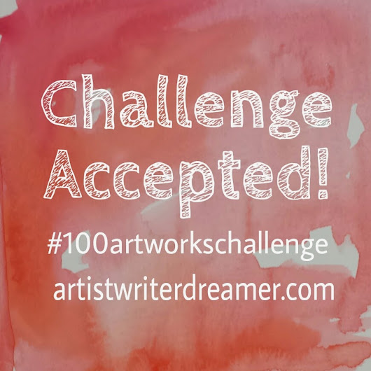 Challenge Accepted: The {100} Artworks Challenge