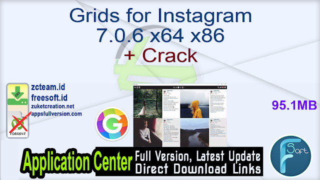 Grids for Instagram 7.0.6 x64 x86 + Crack_ ZcTeam.id