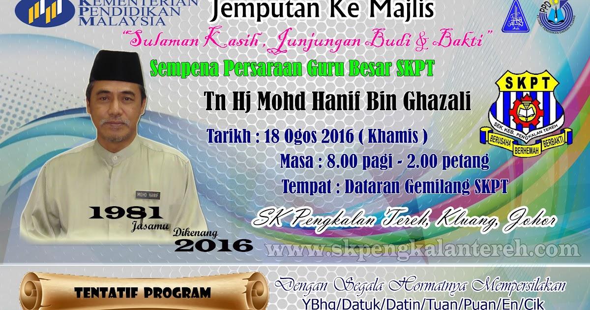 Jemputan Ke Majlis Persaraan Guru Besar Skpt 2016 Sk Pengkalan Tereh