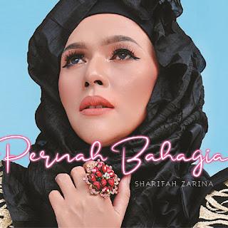 Sharifah Zarina - Pernah Bahagia MP3