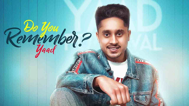 Do You Remember song Lyrics - Yaad