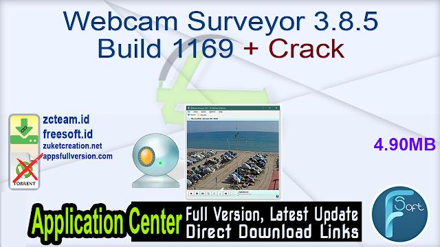 Webcam Surveyor 3.8.5 Build 1169 + Crack_ ZcTeam.id