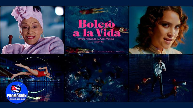 Omara Portuondo & Gaby Moreno - ¨Bolero a la vida¨ - Videoclip - Dir: Joseph Ros. Portal Del Vídeo Clip Cubano. Música cubana. Canción. Bolero. Cuba.