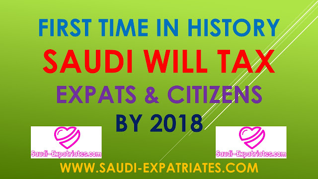 SAUDI TAX ON EXPATS & CITIZENS AS VAT & SIN TAX