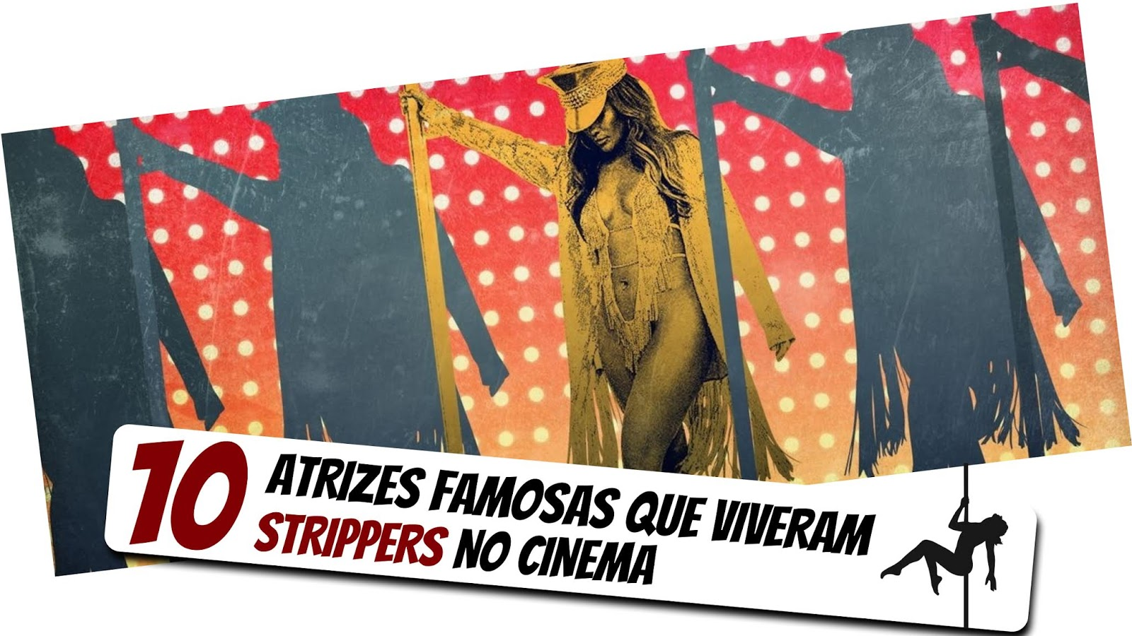 10-atrizes-famosas-strippers-no-cinema