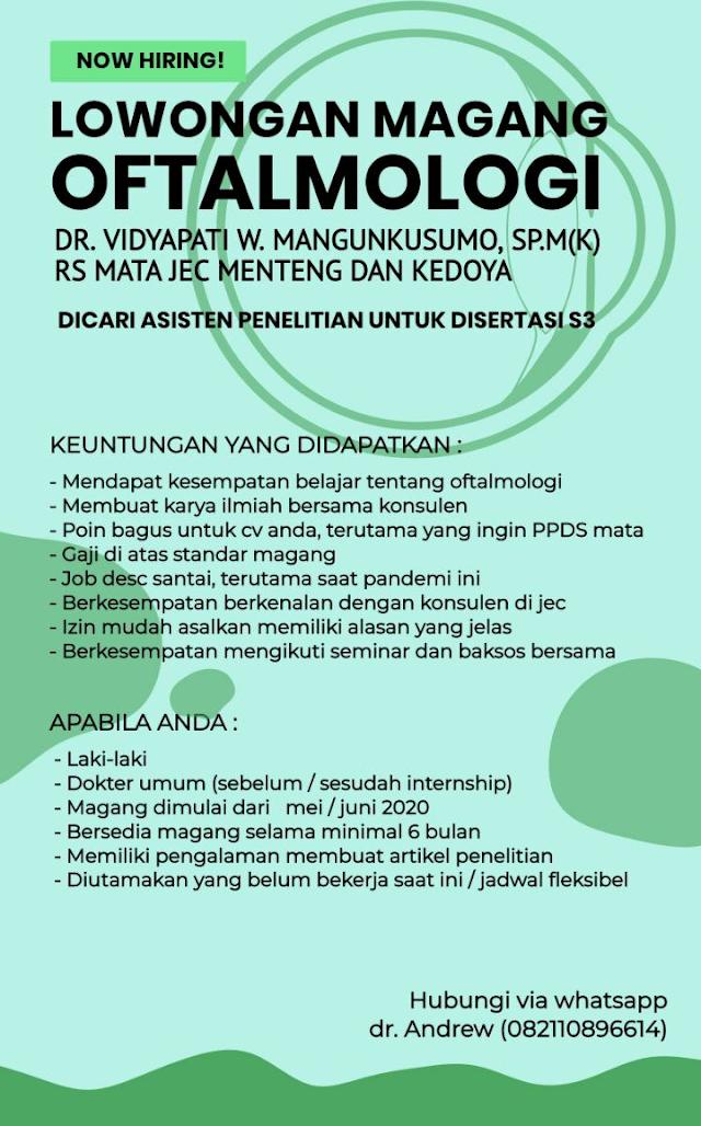 Info Magang Oftalmologi / Magang Ilmu Penyakit Mata  =======================  Lowongan Magang Jakarta Eye Center