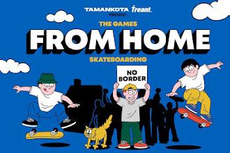 The Games From Home Sebuah Permainan Bagi Para Skateboarder Selama #DiRumahAja