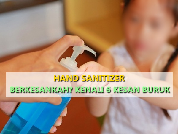 Berkesankah Hand Sanitizer? Kenali 6 Kesan Buruk Hand Sanitizer