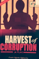 "Analysis of Frank Ogbeche's ""Harvest of Corruption"""