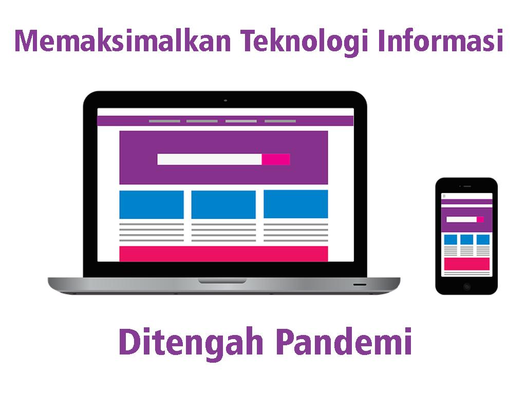 https://www.andriberbudi.web.id/2020/06/memaksimalkan-teknologi-informasi.html