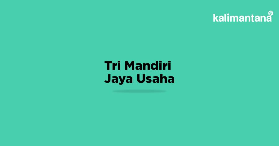 PT. Tri Mandiri Jaya Usaha