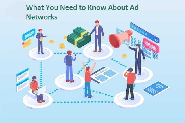 What You Need to Know About Ad Networks