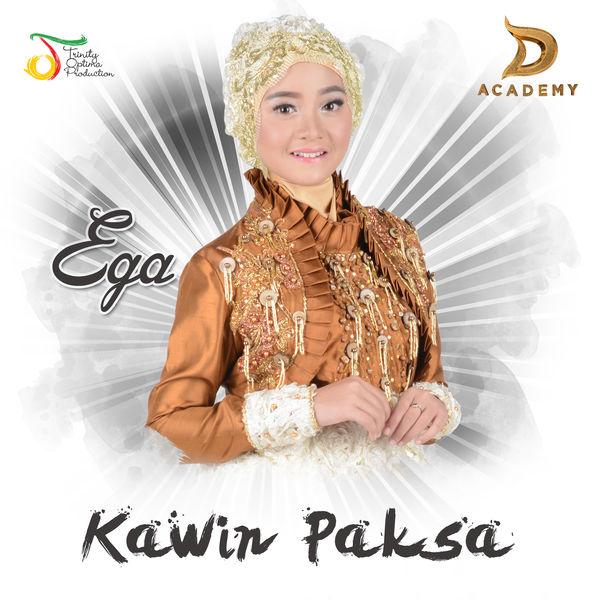 Ega D'Academy - Kawin Paksa