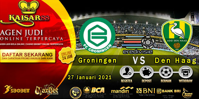 Prediksi Bola Terpercaya Liga Belanda Groningen vs ADO Den Haag 27 Januari 2021