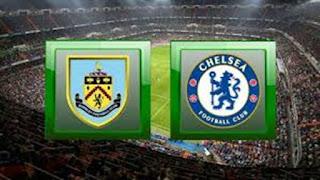 Pertandingan Burnley vs Chelsea