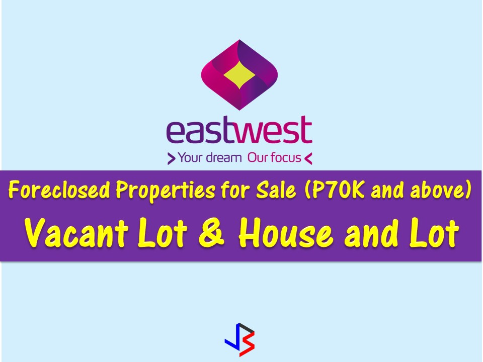 Are you looking for bankruptcy house or foreclosed house to buy or for investment? EastWest Bank has many acquired properties for sale in their foreclosure auction. In real estate foreclosure listings below from EastWest Bank, can find foreclosed homes or house and lot, vacant lot and any other properties. If you are lucky enough, you may acquire one of this properties at a cheap price compared to those in the market!  Note: Jbsolis.com is not affiliated with EastWest Bank and this post is not a sponsored. If you are interested in any of these properties, contact directly with the bank's branches in your area.